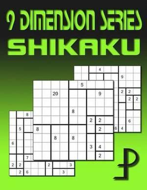 9 Dimension Series: Shikaku