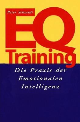 Eq-Training: Die Praxis Der Emotionalen Intelligenz