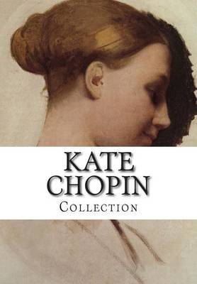 Kate Chopin, Collection