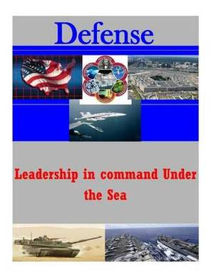 Leadership in Command Under the Sea