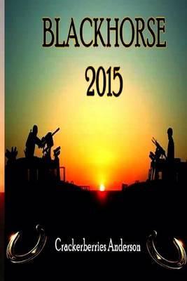 Blackhorse 2015