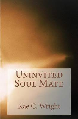 Uninvited Soul Mate