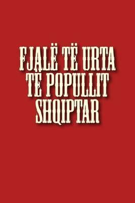 Fjale Te Urta Te Popullit Shqiptar