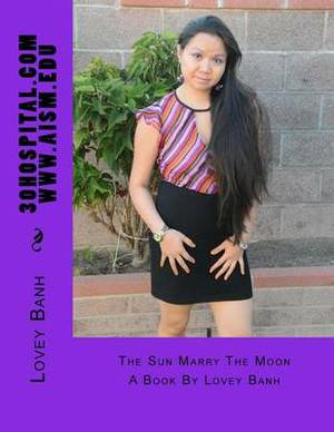 The Sun Marry the Moon: Volume 2 Please Buy Volume One Too