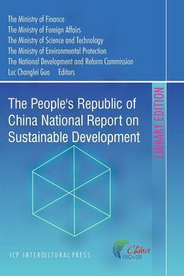 The People's Republic of China National Report on Sustainable Development: Library Edition