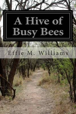 A Hive of Busy Bees
