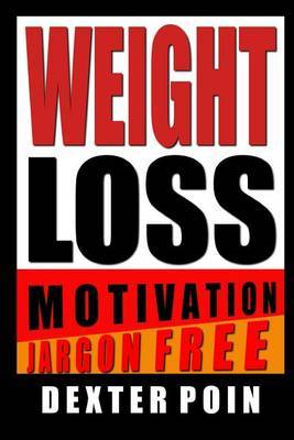 Weight Loss Motivation: Water Weight - Fat Loss - Food Addiction - Metabolic Damage and More!