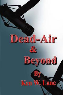 Dead Air and Beyond