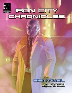 Iron City Chronicles: Sentinel
