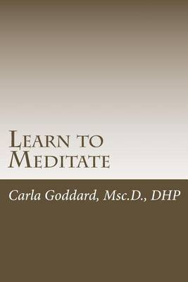 Learn to Meditate: An Introduction