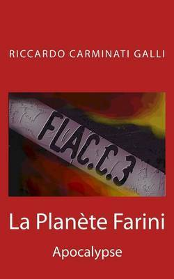 La Planete Farini: Apocalypse