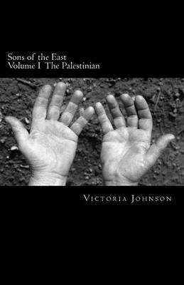 Sons of the East: The Palestinian