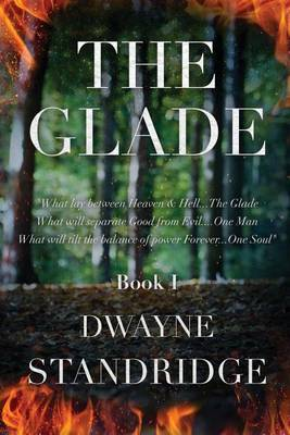 The Glade: Book One