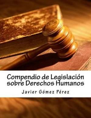 Compendio de Legislacion Sobre Derechos Humanos