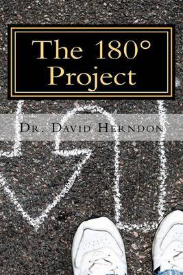 The 180 Project: The Power of Biblical Repentance