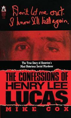 Confessions of Henry Lee Lucas