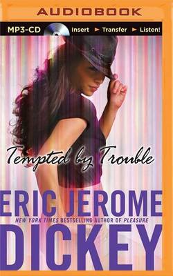 Tempted by Trouble