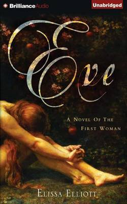 Eve: A Novel of the First Woman Library Edition