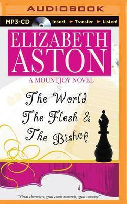 The World the Flesh & the Bishop