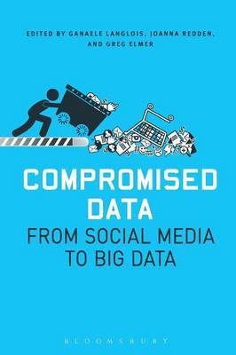 Compromised Data: From Social Media to Big Data