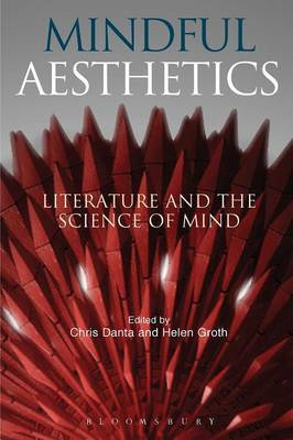 Mindful Aesthetics: Literature and the Science of Mind