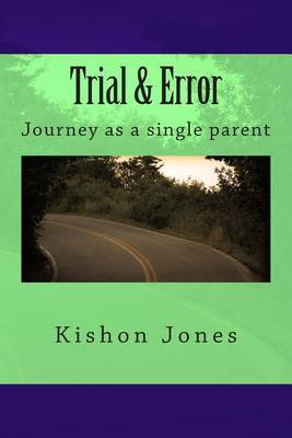 Trial & Error  : Journey as a Single Parent