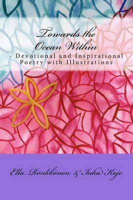 Towards the Ocean Within: Devotional and Inspirational Poetry with Illustrations