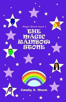 The Magic Rainbow Stone