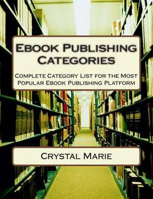 eBook Publishing Categories: Complete Category List for the Most Popular eBook Publishing Platform