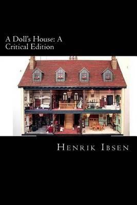 A Doll's House: A Critical Edition