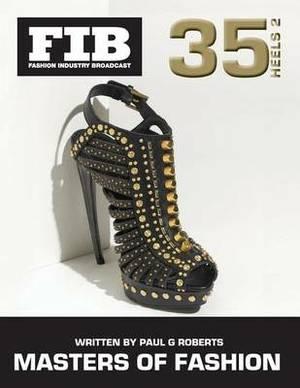 Masters of Fashion Vol 35 Heels Part 2: Master Shoe Designers