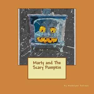 Marty and the Scary Pumpkin