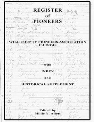 Register of Pioneers: With Index and Historical Supplement