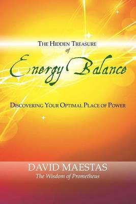 The Hidden Treasure of Energy Balance: Discover Your Optimal Place of Power