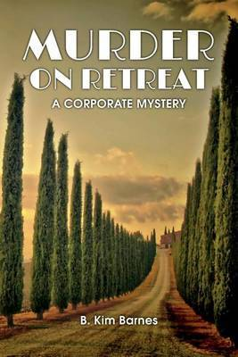 Murder on Retreat: A Corporate Mystery