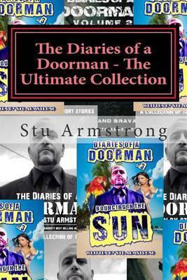 The Diaries of a Doorman - The Ultimate Collection: Volumes 1, 2 and 3