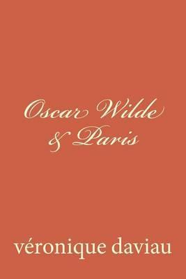 Oscar Wilde & Paris