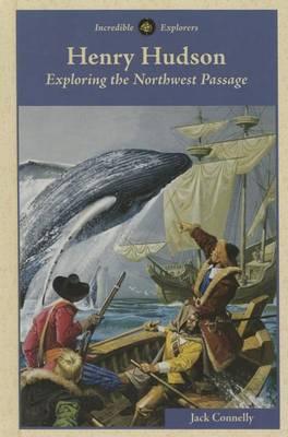 Henry Hudson: Exploring the Northwest Passage