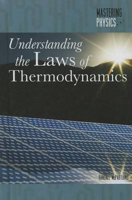 Understanding the Laws of Thermodynamics
