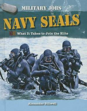 Navy Seals: What It Takes to Join the Elite