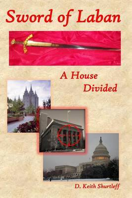 Sword of Laban: A House Divided