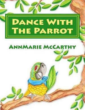 Dance with the Parrot