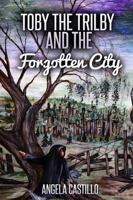 Toby the Trilby and the Forgotten City