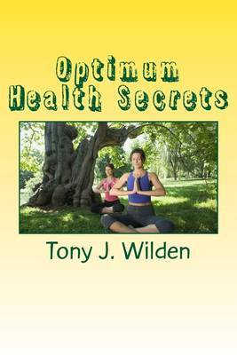 Optimum Health Secrets: Key Action Steps to Boost Your Energy