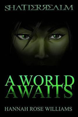 A World Awaits