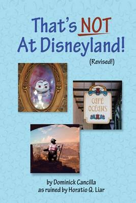 That's Not at Disneyland! (Revised!)