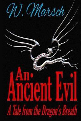 An Ancient Evil: A Tale from the Dragon's Breath