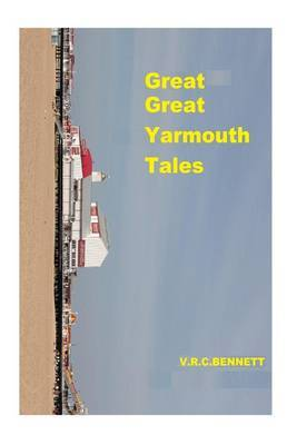 Great Great Yarmouth Tales