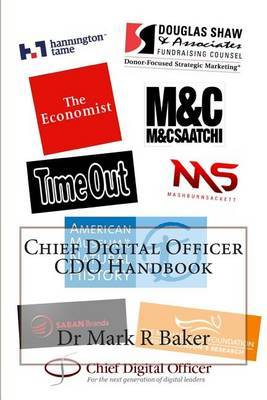 The Chief Digital Officer (CDO) Handbook.: Interviews with Experts in the Field of Digital Transformation.