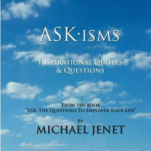 Askisms: Inspirational Quotes & Questions